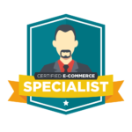 Certified E-Commerce Specialist